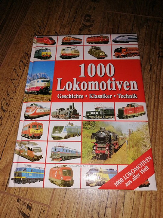 Antiquariat: 1000 Lokomotiven aus aller Welt. Geschichte Klassiker Technik