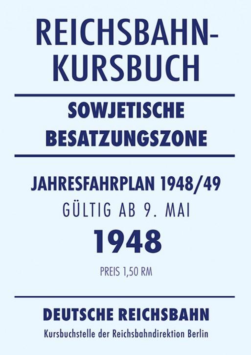 Reichsbahnkursbuch sowjetische Besatzungszone - Jahresfahrplan 1948/49 (Reprint)