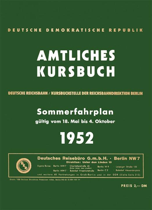 Kursbuch Deutsche Reichsbahn Sommerfahrplan 1952 (Reprint)