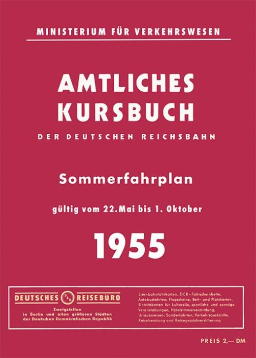 Amtliches Kursbuch der Deutschen Reichsbahn Sommer 1955 (Reprint)