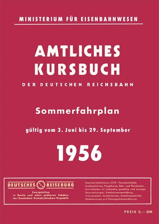 Kursbuch der Deutschen Reichsbahn - Sommerfahrplan 1956 (Reprint)