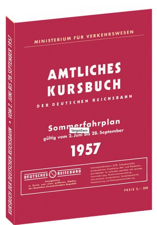 Amtliches Kursbuch der Deutschen Reichsbahn Sommerfahrplan 1957 (Reprint)