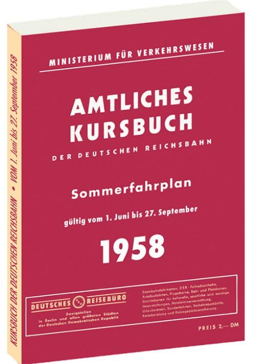 Kursbuch der Deutschen Reichsbahn - Sommerfahrplan 1958 (Reprint)