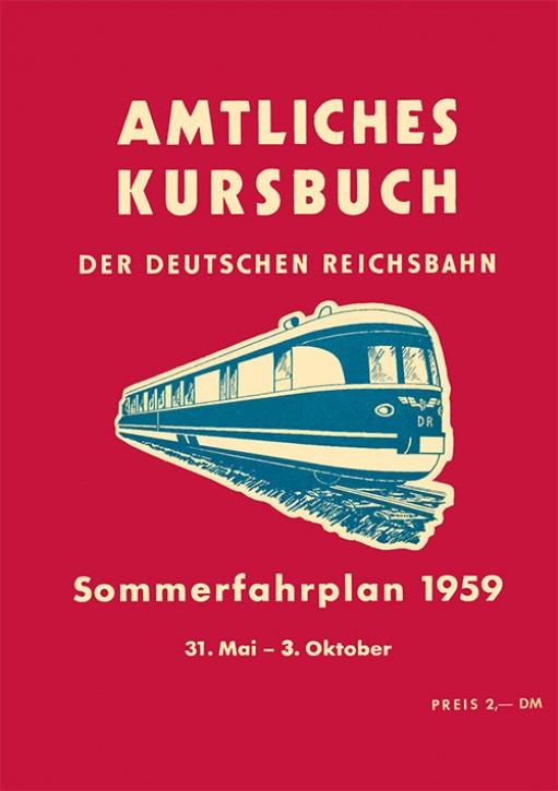 Amtliches Kursbuch der Deutschen Reichsbahn. Sommerfahrplan 1959 (Reprint)