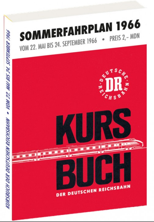 Kursbuch der Deutschen Reichsbahn. Sommerfahrplan 1966 (Reprint)