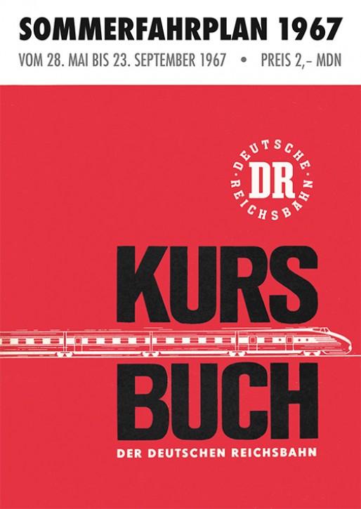 Kursbuch der Deutschen Reichsbahn. Sommerfahrplan 1967 (Reprint)