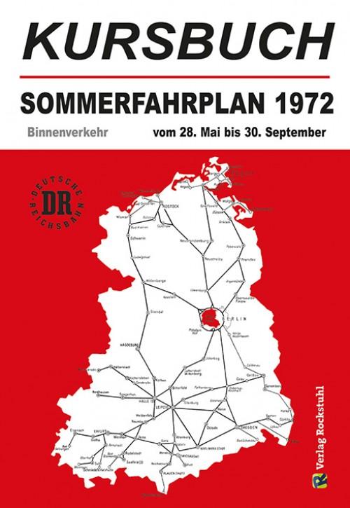 Kursbuch der Deutschen Reichsbahn - Sommerfahrplan 1972 (Reprint)
