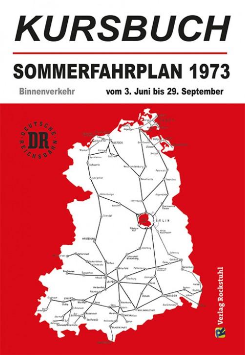 Kursbuch der Deutschen Reichsbahn - Sommerfahrplan 1973 (Reprint)