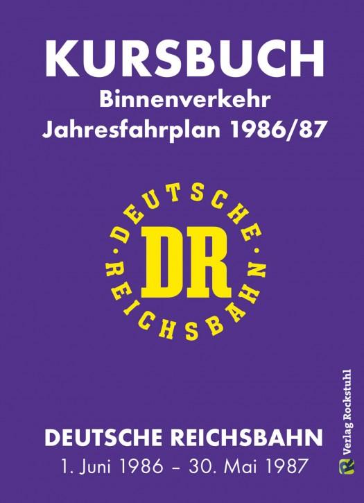 Kursbuch Deutsche Reichsbahn 1986/87. Binnenverkehr