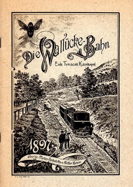 Antiquariat: Die Wallücke-Bahn. Eine typische Kleinbahn