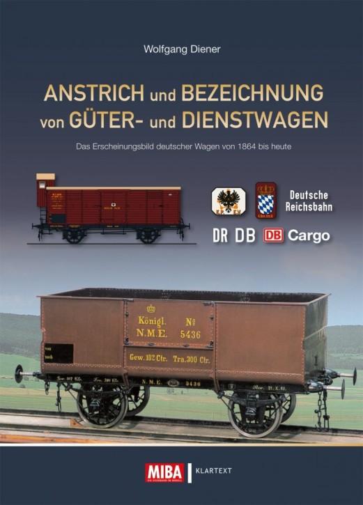 Anstrich und Bezeichnung von Güter- und Dienstwagen. Wolfgang Diener