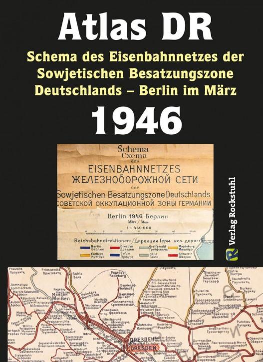 Atlas DR 1946 - Schema des Eisenbahnnetzes der Sowjetischen Besatzungszone Deutschlands 1946