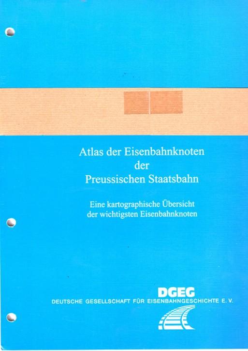 Atlas der Eisenbahnknoten der Preussischen Staatsbahn 1. Lieferung. Brandt, Wolfgang