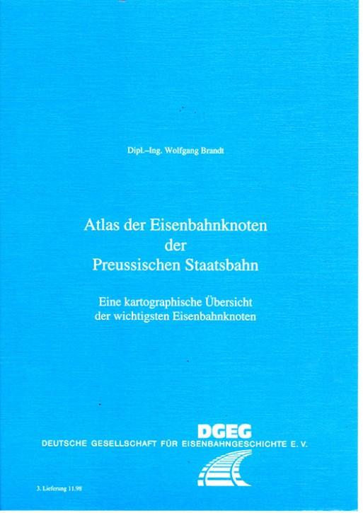 Atlas der Eisenbahnknoten der Preussischen Staatsbahn 2. Lieferung. Brandt, Wolfgang