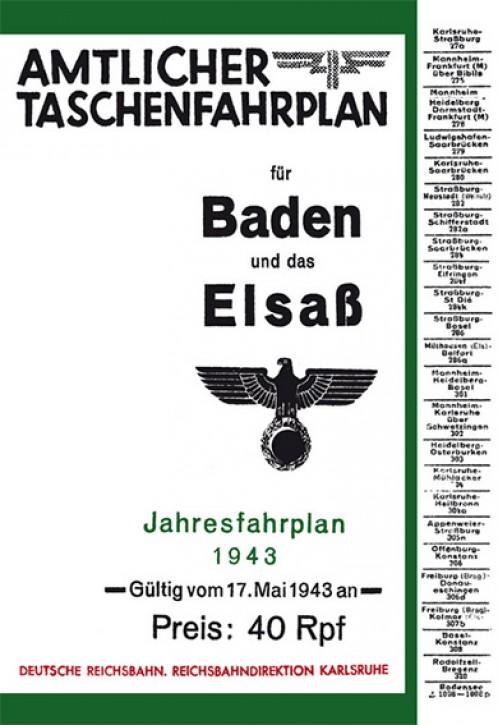 Amtlicher Taschenfahrplan für Baden und das Elsaß 1943 (Reprint)