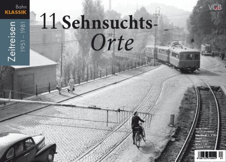 Bahn-Klassik: 11 Sehnsuchts-Orte. Zeitreisen 1951 bis 1981