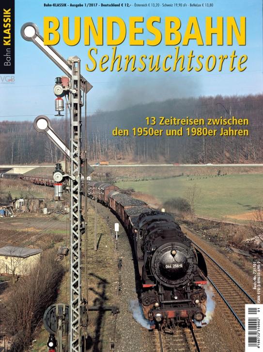 Bahn Klassik - Bundesbahn-Sehnsuchtsorte. 13 Zeitreisen zwischen den 1950er- und 1980er-Jahren