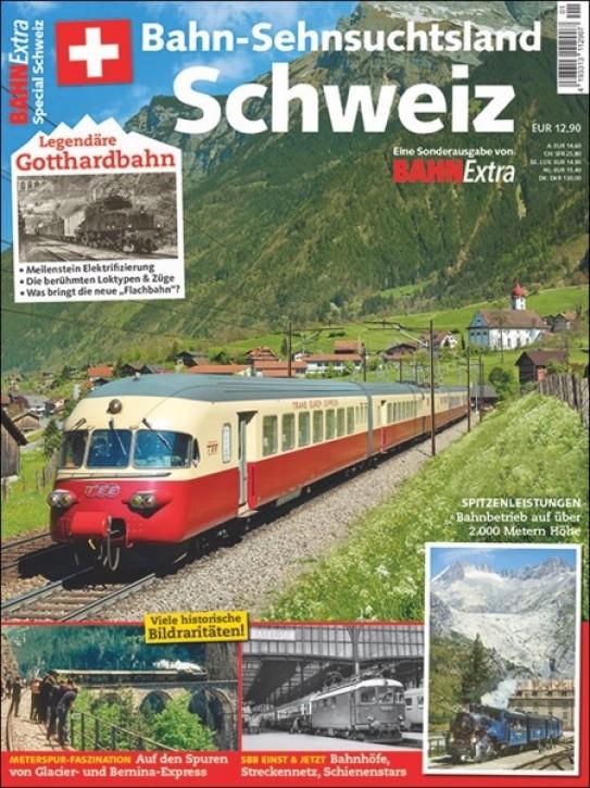 Bahn Extra-Sonderausgabe: Bahn-Sehnsuchtsland Schweiz