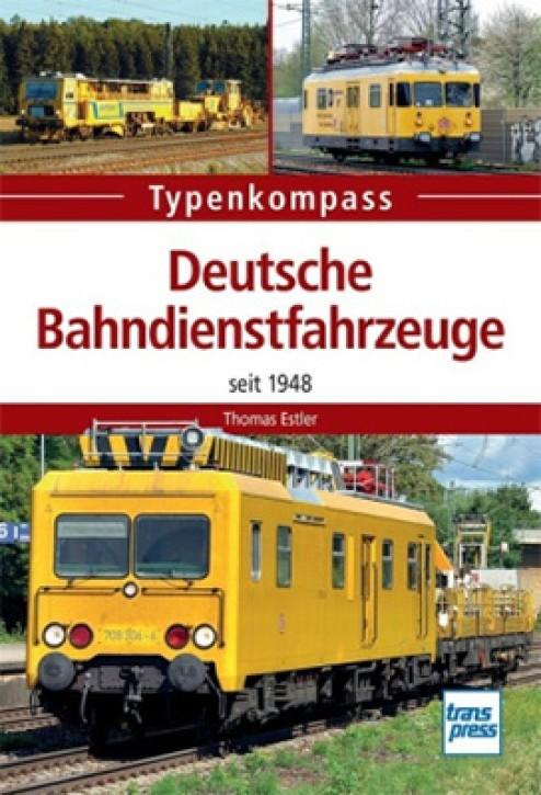 Typenkompass Deutsche Bahndienstfahrzeuge seit 1948. Thomas Estler