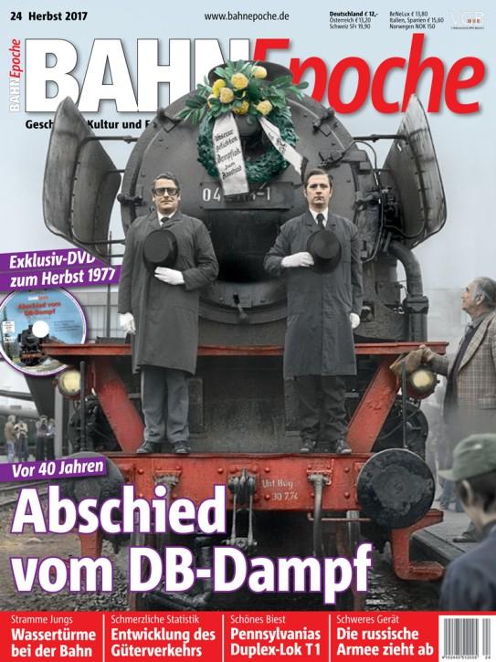BahnEpoche 24: Abschied vom DB-Dampf