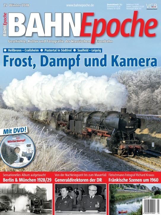 BahnEpoche 25: Frost, Dampf und Kamera