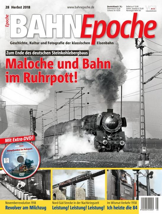 BahnEpoche 28: Maloche und Bahn im Ruhrpott!