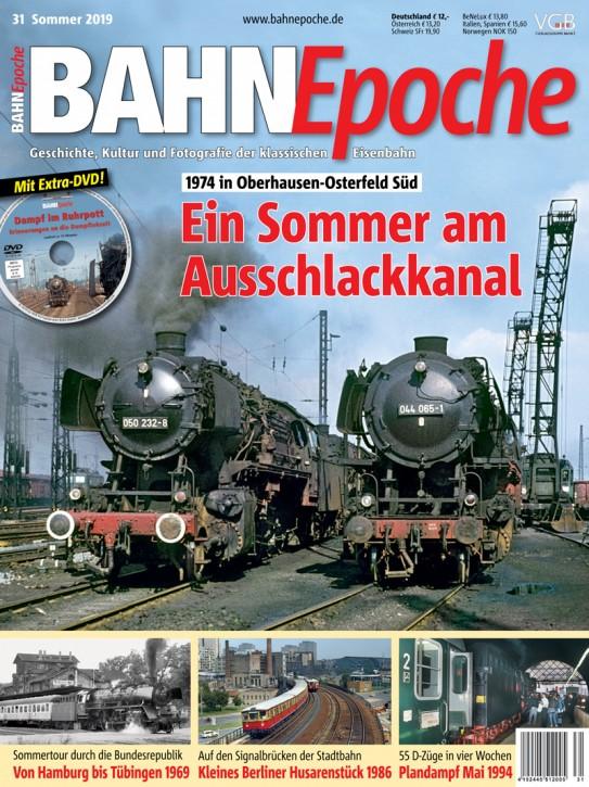 BahnEpoche 31: Ein Sommer am Ausschlackkanal. 1974 in Oberhausen-Osterfeld Süd