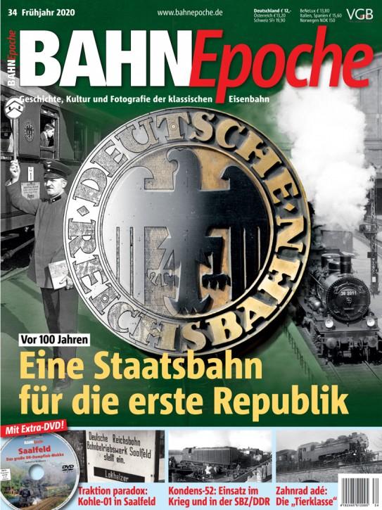 BahnEpoche 34: Eine Staatsbahn für die erste Republik