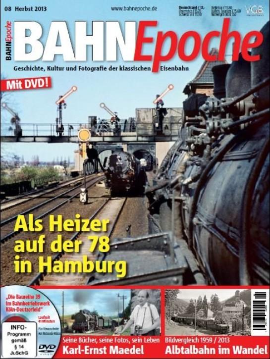 BahnEpoche 8: Als Heizer auf der 78 in Hamburg