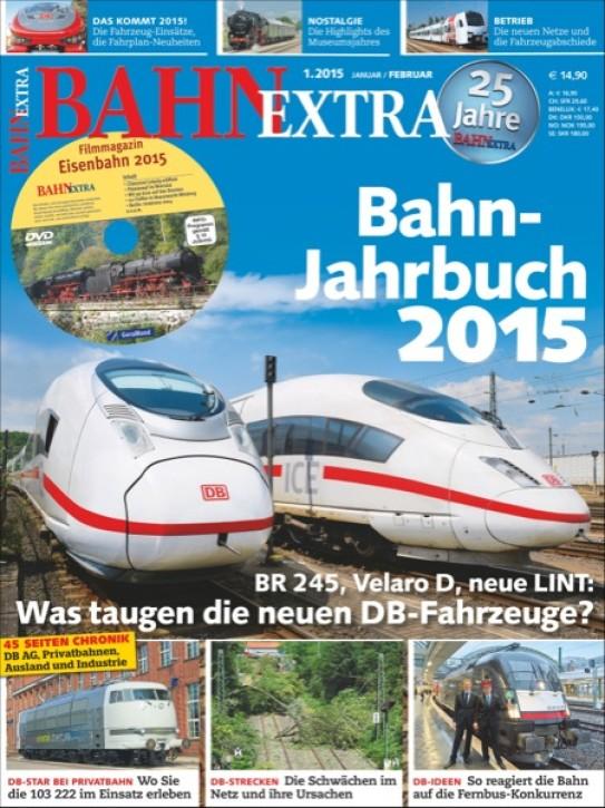 BahnExtra 1-2015: Bahn-Jahrbuch 2015