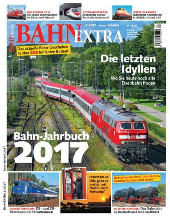 BahnExtra 1-2017: Bahn-Jahrbuch 2017