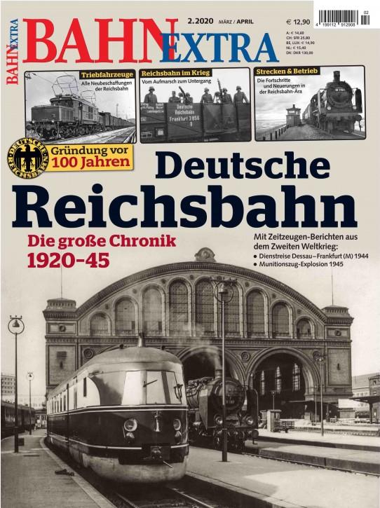 BahnExtra 2-2020: Deutsche Reichsbahn. Die große Chronik 1920-45