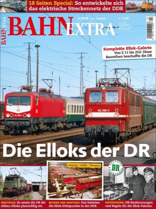BahnExtra 4-2018: Elloks der DR. Die Elektrotraktion 1945-1993