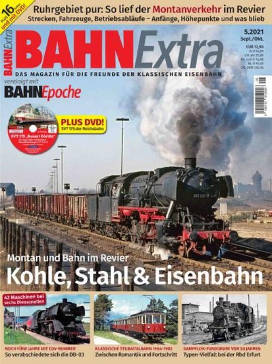 BahnExtra 5-2021: Kohle, Stahl & Eisenbahn. Montan und Bahn im Revier