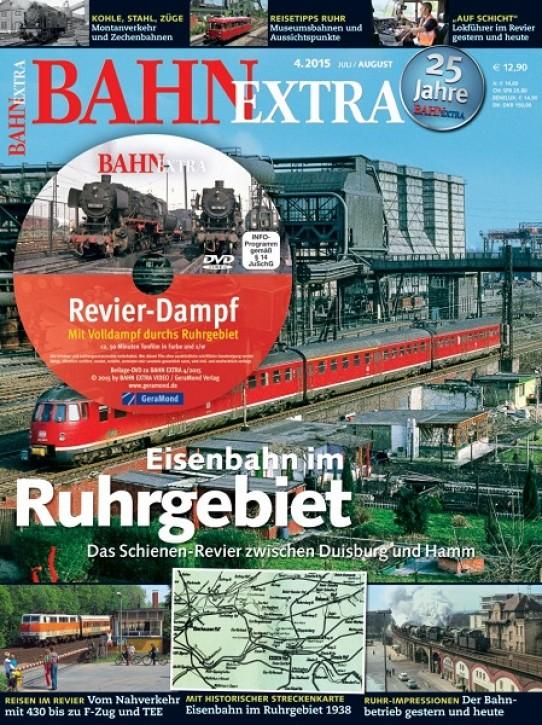 BahnExtra 4-2015: Eisenbahn im Ruhrgebiet. Das Schienen-Revier zwischen Duisburg und Hamm