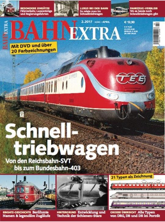 BahnExtra 2-2017: Schnelltriebwagen. Von den Reichsbahn-SVT bis zum Bundesbahn-403