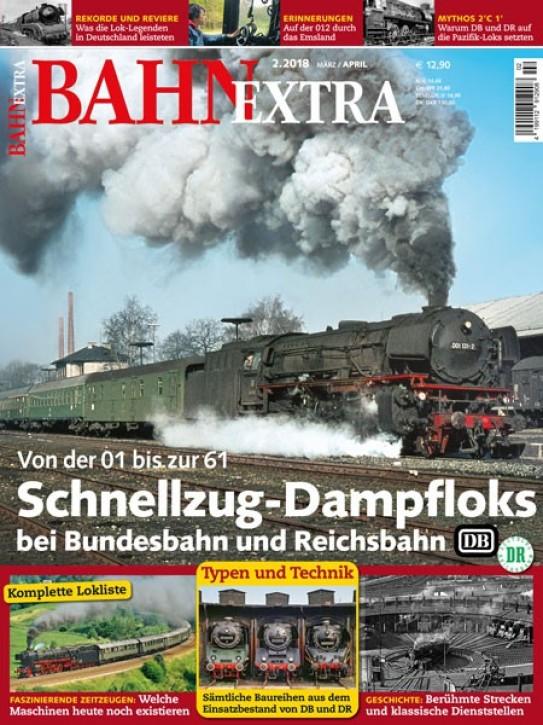 BahnExtra 2-2018: Schnellzug-Dampfloks bei Bundesbahn und Reichsbahn
