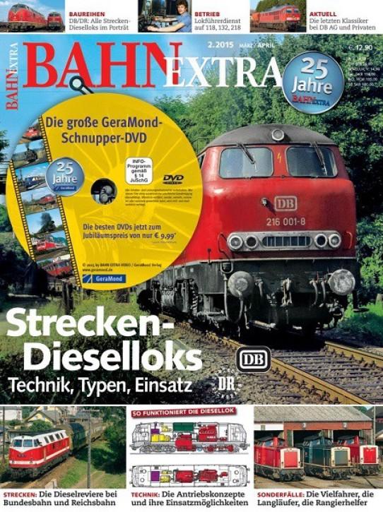 BahnExtra 2-2015: Strecken-Dieselloks bei DB und DR. Technik, Typen, Einsatz