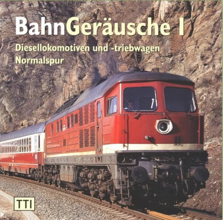 CD: BahnGeräusche 1 - Diesellokomotiven und -triebwagen Normalspur