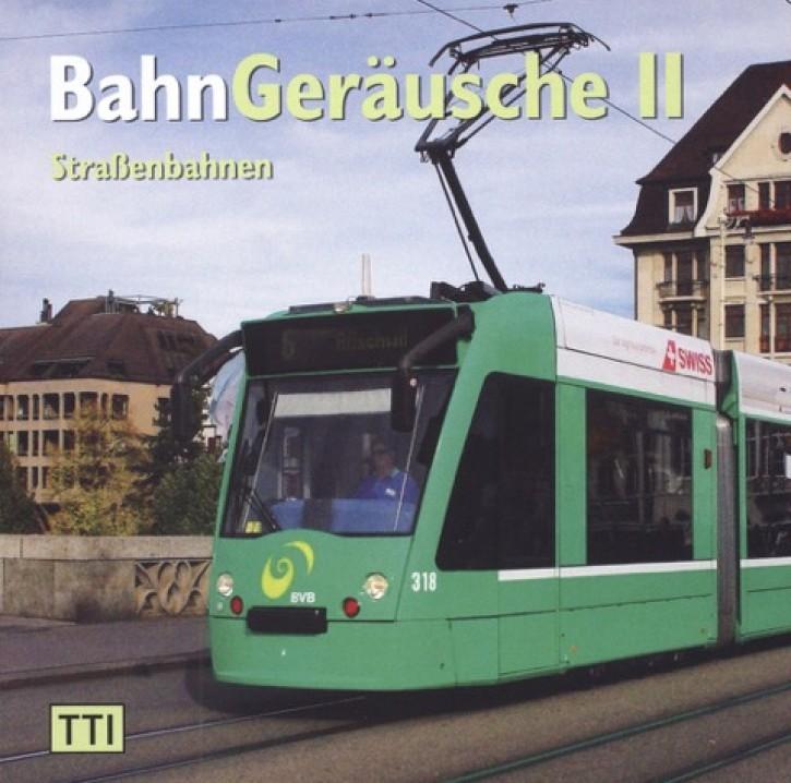 CD: BahnGeräusche 2 - Straßenbahnen