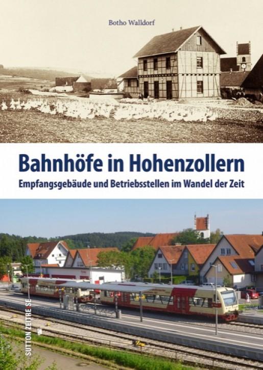 Bahnhöfe in Hohenzollern. Botho Walldorf