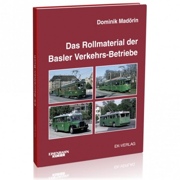 Das Rollmaterial der Basler Verkehrs-Betriebe 1895-2002. Dominik Madörin