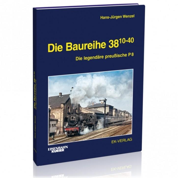 Die Baureihe 38.10-40. Die legendäre preußische P 8. Hans-Jürgen Wenzel