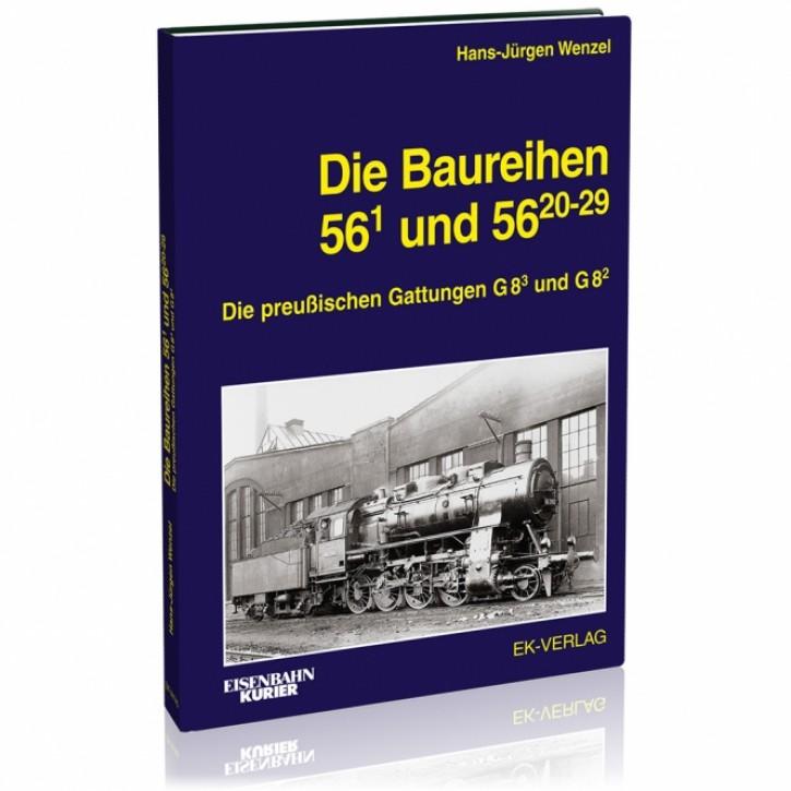 Baureihen 56.1 und 56.20-29. Die preußischen Gattungen G 8.3 und G 8.2. Hans-Jürgen Wenzel