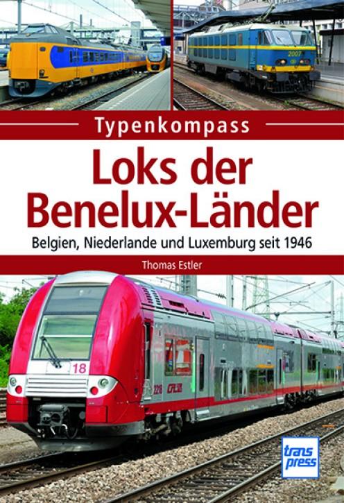 Typenkompass Loks der Benelux-Länder - Belgien, Niederlande und Luxemburg seit 1946. Thomas Estler