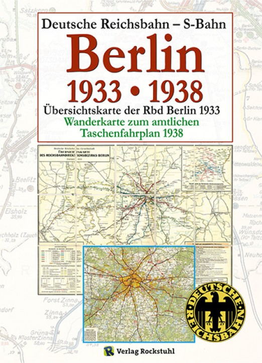 Übersichtskarten der Rbd Berlin 1933 und 1938 (mit Wanderkarte) (Reprint)