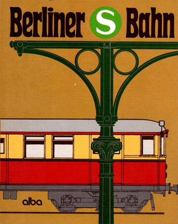 Antiquariat: Berliner S-Bahn. Peter Bley