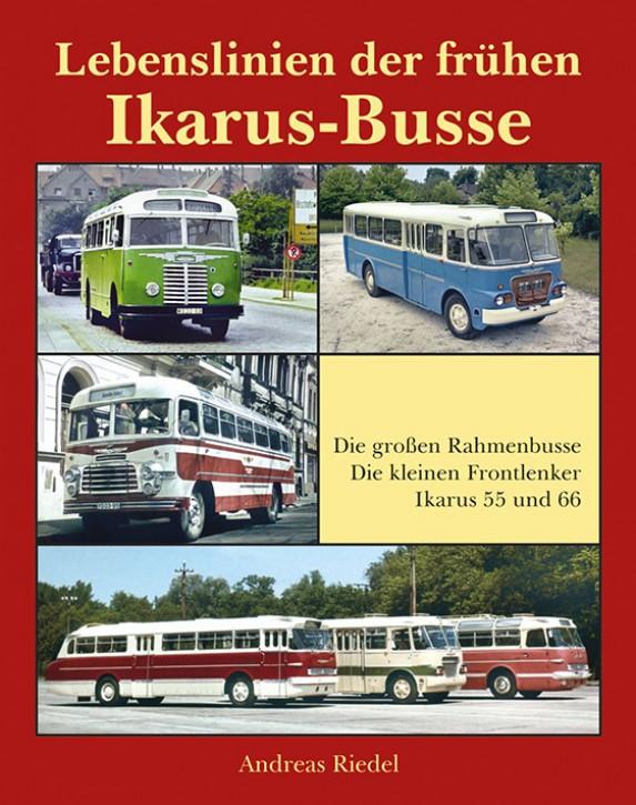 Lebenslinien der frühen Ikarus-Busse. Andreas Riedel