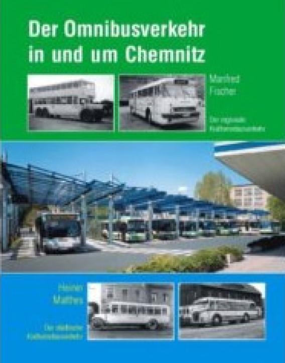 Der Omnibusverkehr in und um Chemnitz. Manfred Fischer & Heiner Matthes
