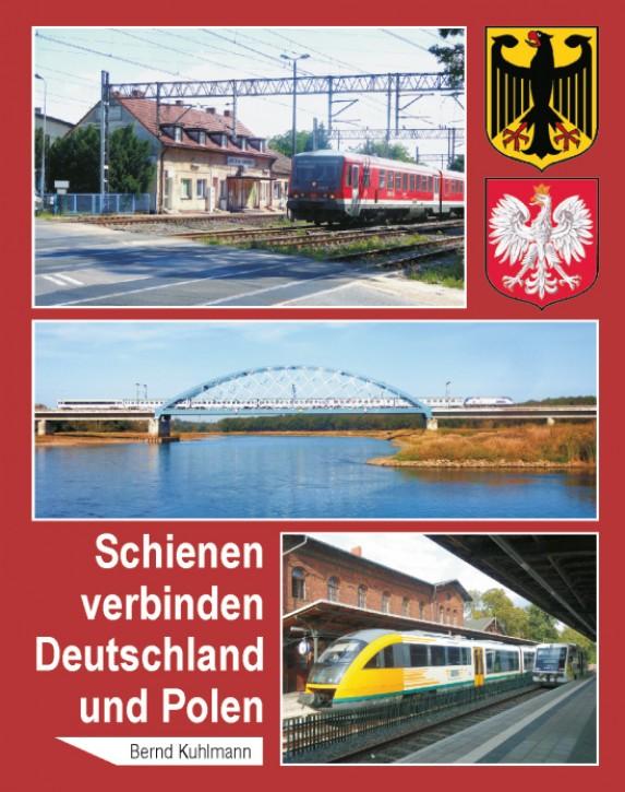 Schienen verbinden Deutschland und Polen. Bernd Kuhlmann
